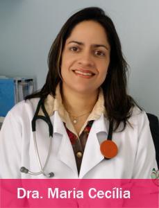 Dra. Maria Cecília
